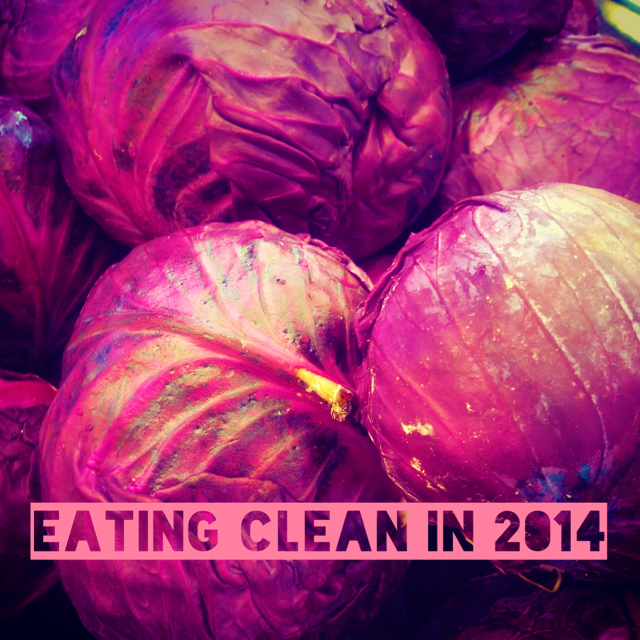 Eating Clean in 2014